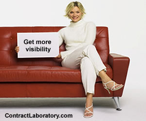 Contract Laboratory.com - Advertise your Laboratory or Laboratory Supplier Here and reach Laboratory Executive Decision Makers needing your Laboratory Products and Services. For more information, please contact Contract Laboratory.com Advertising Consultant Tara Dunn at  1-855-377-6821